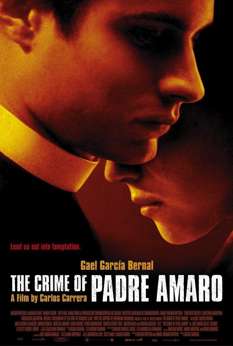 The Crime of Father Amaro (El Crimen del padre Amaro) (2002)