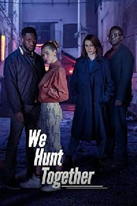 We Hunt Together